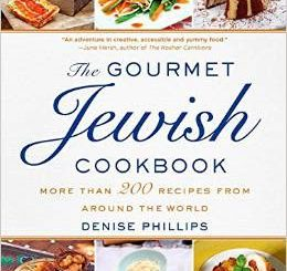 the-gourmet-jewish-cookbook-more-than-200-recipes-from-around-the-world-by-denise-phillips