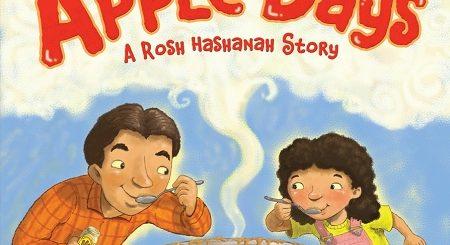 Apple Days: A Rosh Hashanah Story by Allison Sarnoff Soffer, Bob McMahon (Illustrator)