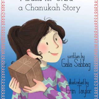 Miracle for Shira: A Chanukah story by Galia Sabbag and Erin Taylor