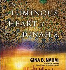 The Luminous Heart of Jonah S. by Gina B. Nahai