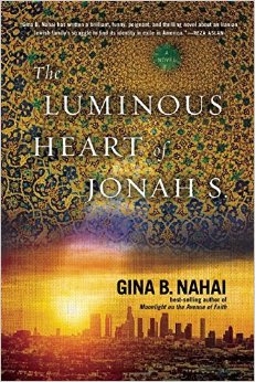 The Luminous Heart of Jonah S. by Gina B. Nahai