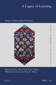 A Legacy of Learning: Essays in Honor of Jacob Neusner