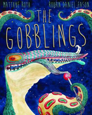 The Gobblings by Matthue Roth