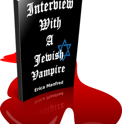 Interview with a Jewish Vampire by Erica Manfred