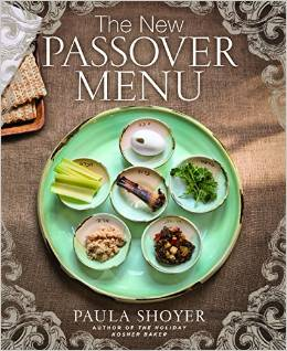 The New Passover Menu by Paula Shoyer