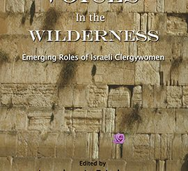 Voices in the Wilderness: Emerging Roles of Israel Clergywomen