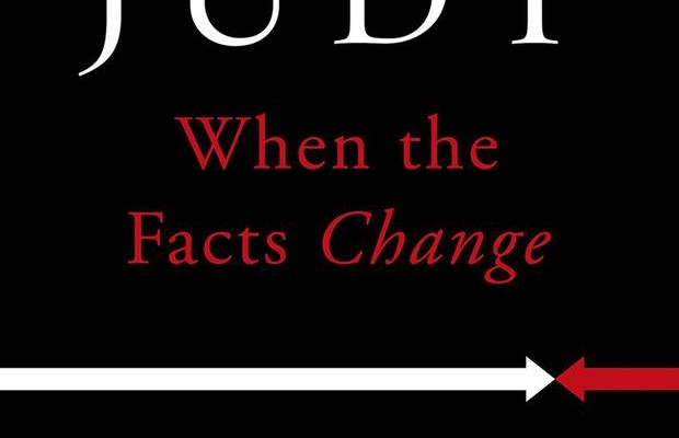 When the Facts Change: Essays, 1995-2010 by Tony Judt