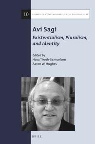 Avi Sagi: Existentialism, Pluralism, and Identity