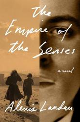The Empire of the Senses by Alexis Landau