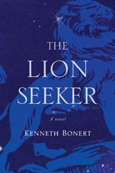 The Lion Seeker by Kenneth Bonert
