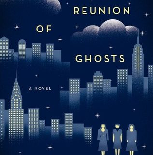 A Reunion of Ghosts and The Last Day of the War by Judith Claire Mitchell