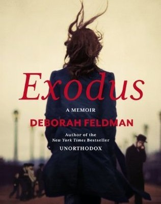 Exodus: A Memoir by Deborah Feldman