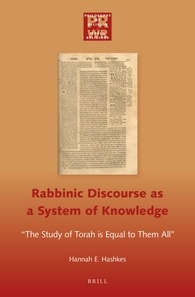 "Cover for Rabbinic Discourse as a System of Knowledge:  ""The Study of Torah is Equal to them All"""