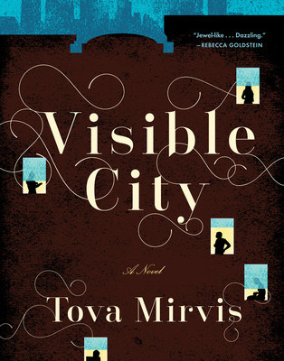 Visible City by Tova Mirvis