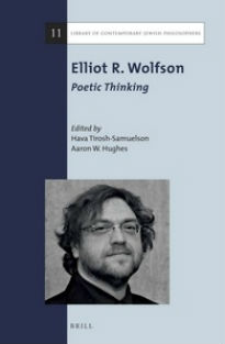 Elliot R. Wolfson: Poetic Thinking