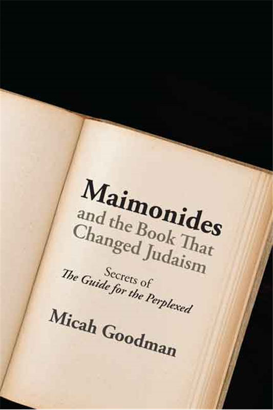 "Cover for Maimonides and the Book That Changed Judaism: Secrets of ""The Guide for the Perplexed"" by Micah Goodman"