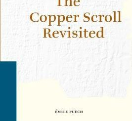 The Copper Scroll Revisited by Emile Puech