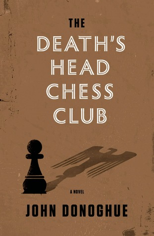 The Death's Head Chess Club by John Donoghue