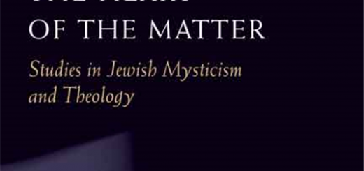 The Heart of the Matter: Studies in Jewish Mysticism and Theology by Arthur Green