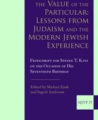 The Value of the Particular: Lessons from Judaism and the Modern Jewish Experience