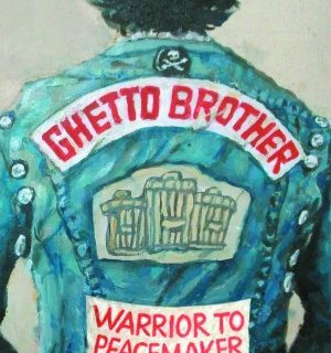 Ghetto Brother: Warrior to Peacemaker by Julian Voloj
