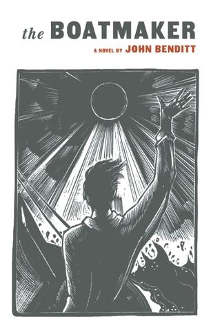 The Boatmaker by John Benditt