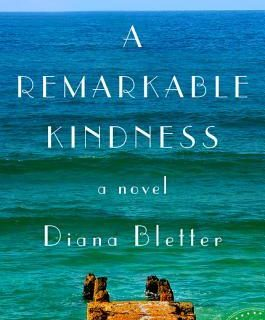 A Remarkable Kindness by Diana Bletter