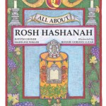 All About Rosh Hashanah by Judyth Groner and Madeline Wikler