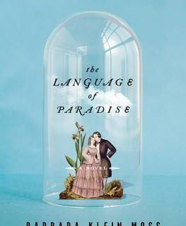 The Language of Paradise by Barbara Klein Moss