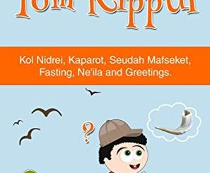 Yom Kippur - For Children by Rachel Mintz