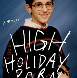 High Holiday Porn: A Memoir by Eytan Bayme