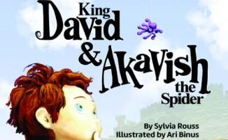 King David & Akavish the Spider by Sylvia Rouss