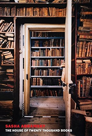 The House of Twenty Thousand Books by Sasha Abramsky