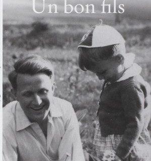 Un bon fils (A Good Son) by Pascal Bruckner