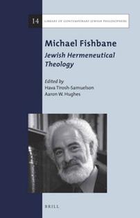 Michael Fishbane: Jewish Hermeneutical Theology