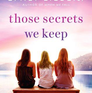 Those Secrets We Keep by Emily Liebert