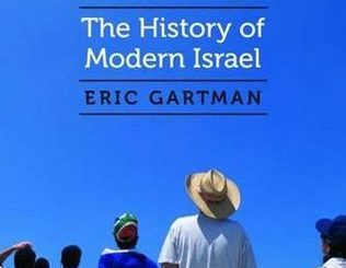 Return to Zion: The History of Modern Israel by Eric Gartman