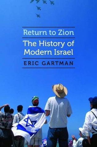 Cover for Return to Zion: The History of Modern Israel by Eric Gartman