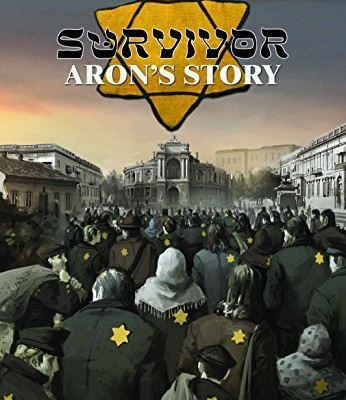 Survivor: Aron's Story by Alex Teplish