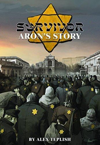 Survivor: Aron's Story by Alex Teplish