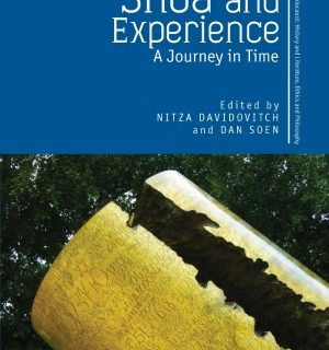 Shoa and Experience: A Journey in Time by Dan Soen & Nitza Davidovitch
