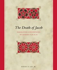The Death of Jacob by Kerry D. Lee, Jr.