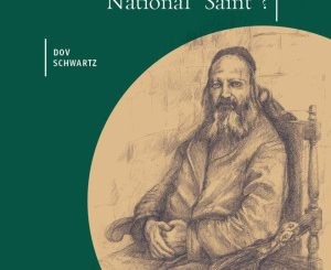 The Religious Genius in Rabbi Kook's Thought National 'Saint'? by Dov Schwartz