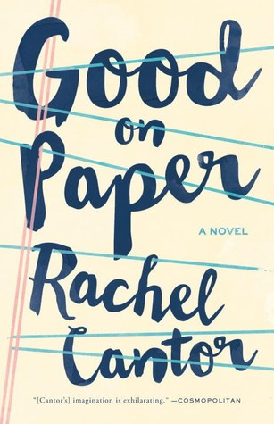 Good on Paper by Rachel Cantor