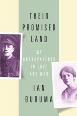 Their Promised Land: My Grandparents in Love and War by Ian Buruma