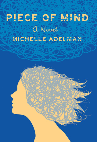 Piece of Mind by Michelle Adelman