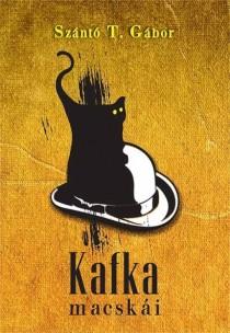 Cover for Kafka's Cats by Gábor T. Szántó