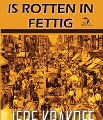Something Is Rotten in Fettig by Jere Krakoff