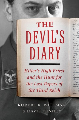 Cover for The Devil's Diary: Alfred Rosenberg and the Stolen Secrets of the Third Reich
