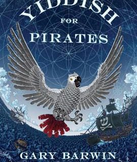 Yiddish for Pirates by Gary Barwin